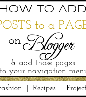 How To Add Blogger Posts to Pages & Navigation Links