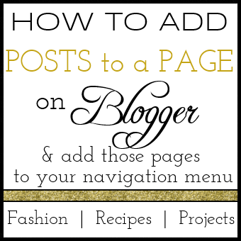 How to add Blogger posts to pages and link to those pages from your navigation menu!