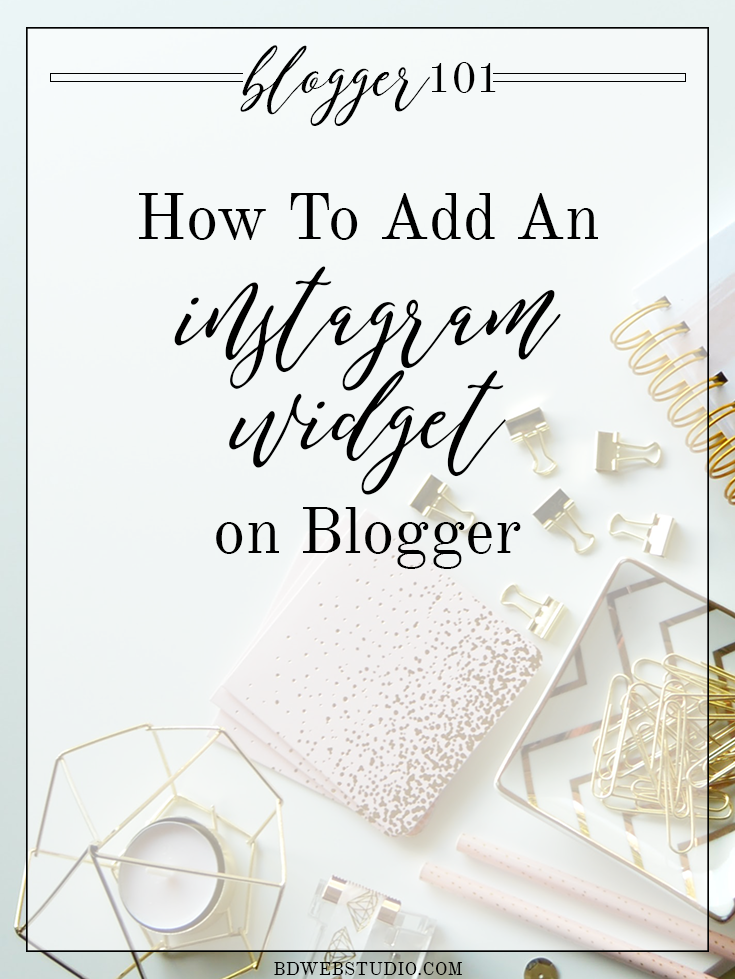 How To Add An Instagram Widget On Blogger