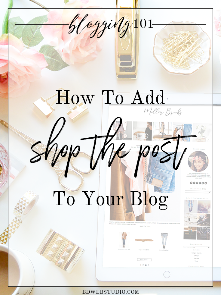"How To Add ""Shop The Post"" To Your Blog"
