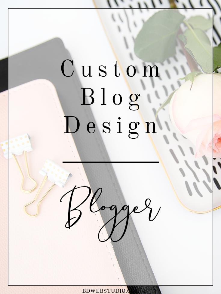 Custom Blog Designs - Blogger